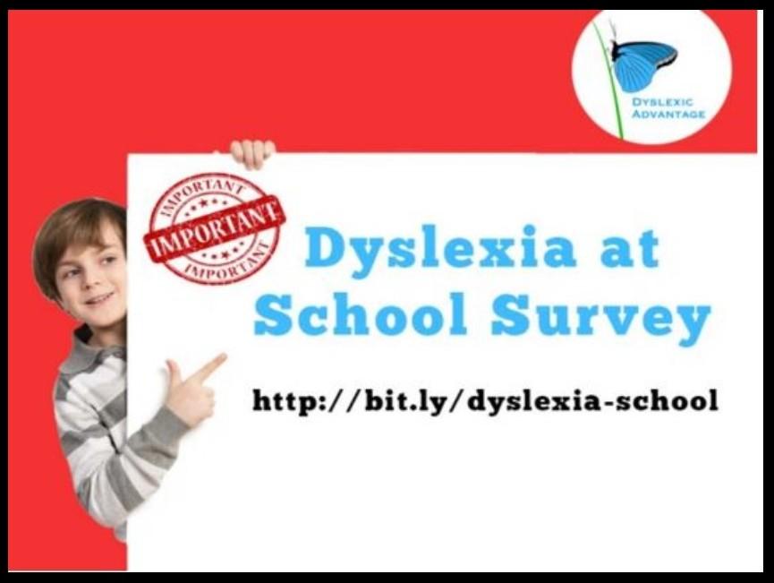 Dyslexia at School Survey