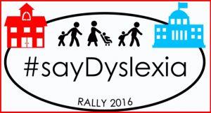 #SayDyslexia Rally