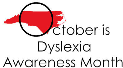 North Carolina has proclaimed October as Dyslexia Awareness Month